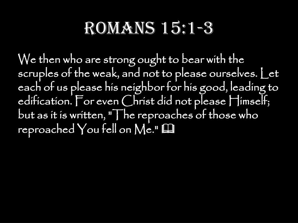 Romans 15:1-3