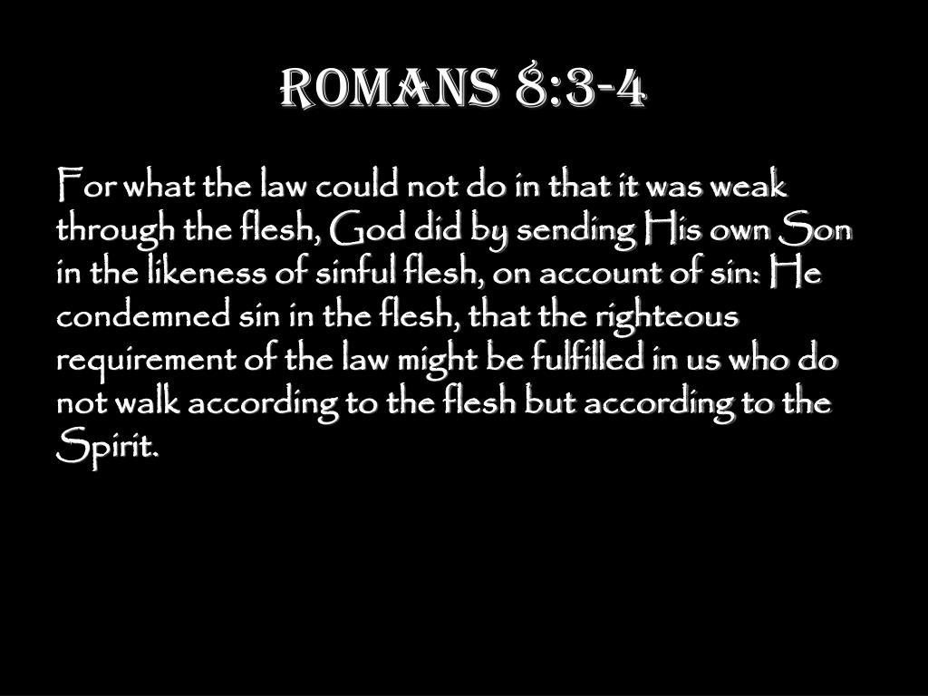 Romans 8:3-4