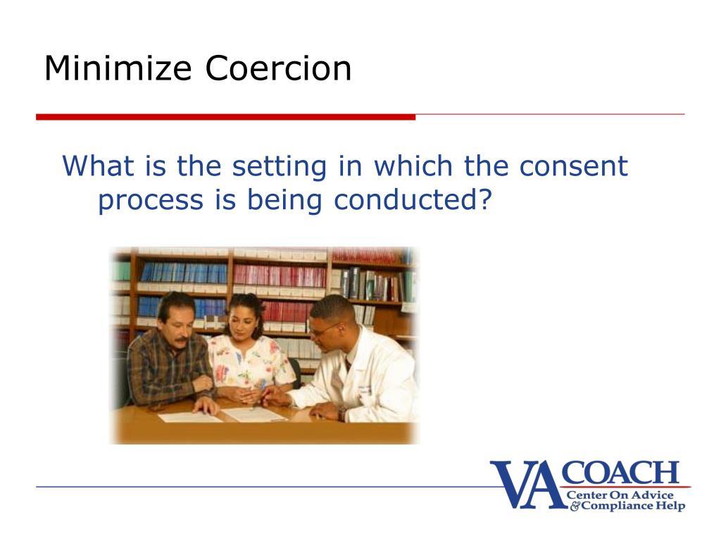 Minimize Coercion