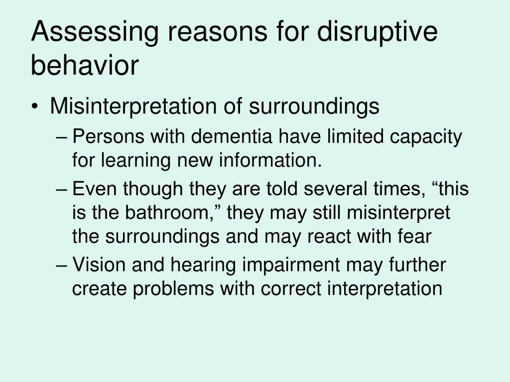 Assessing reasons for disruptive behavior