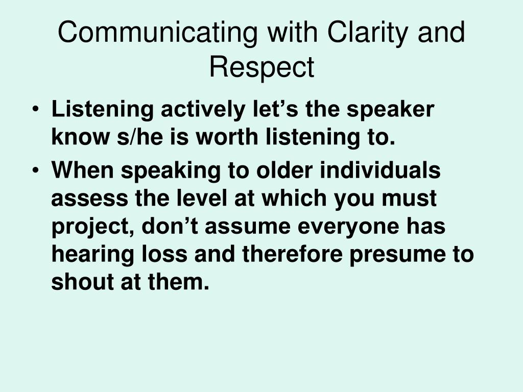 Communicating with Clarity and Respect