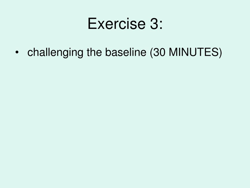 Exercise 3:
