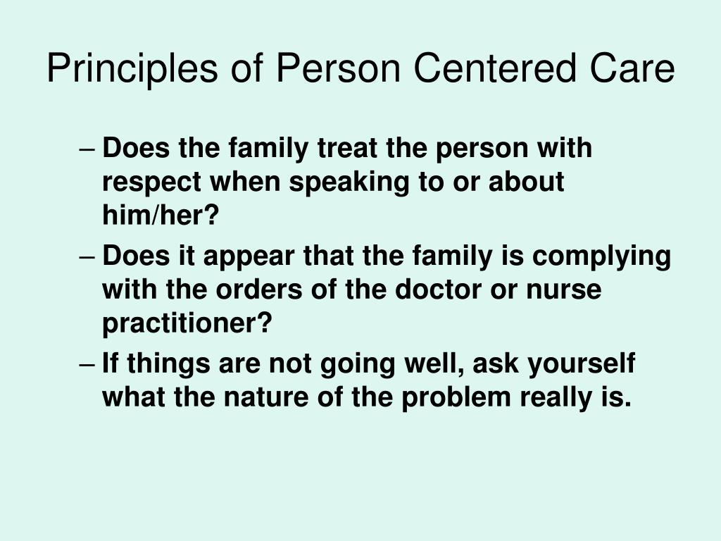 Principles of Person Centered Care