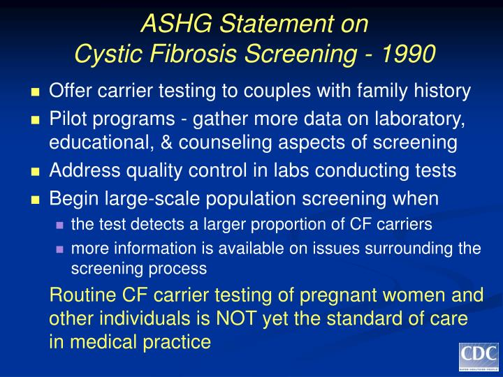 Ashg statement on cystic fibrosis screening 1990 l.jpg