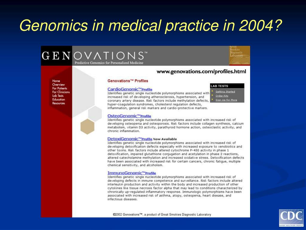 Genomics in medical practice in 2004?