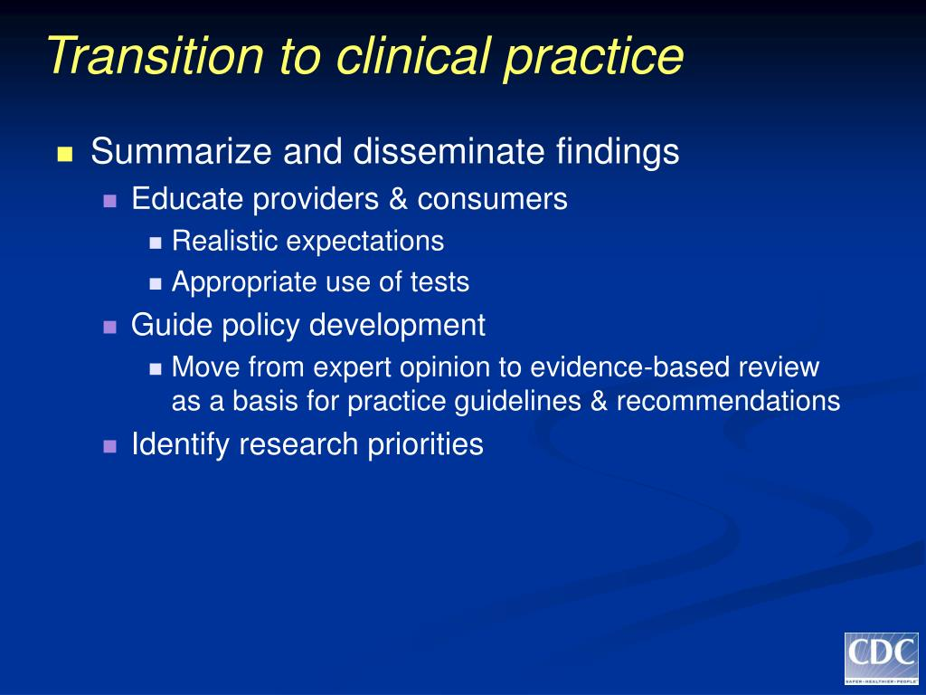 Transition to clinical practice