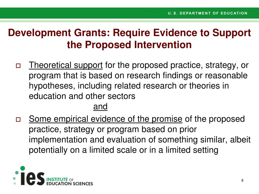 Development Grants: Require Evidence to Support the Proposed Intervention