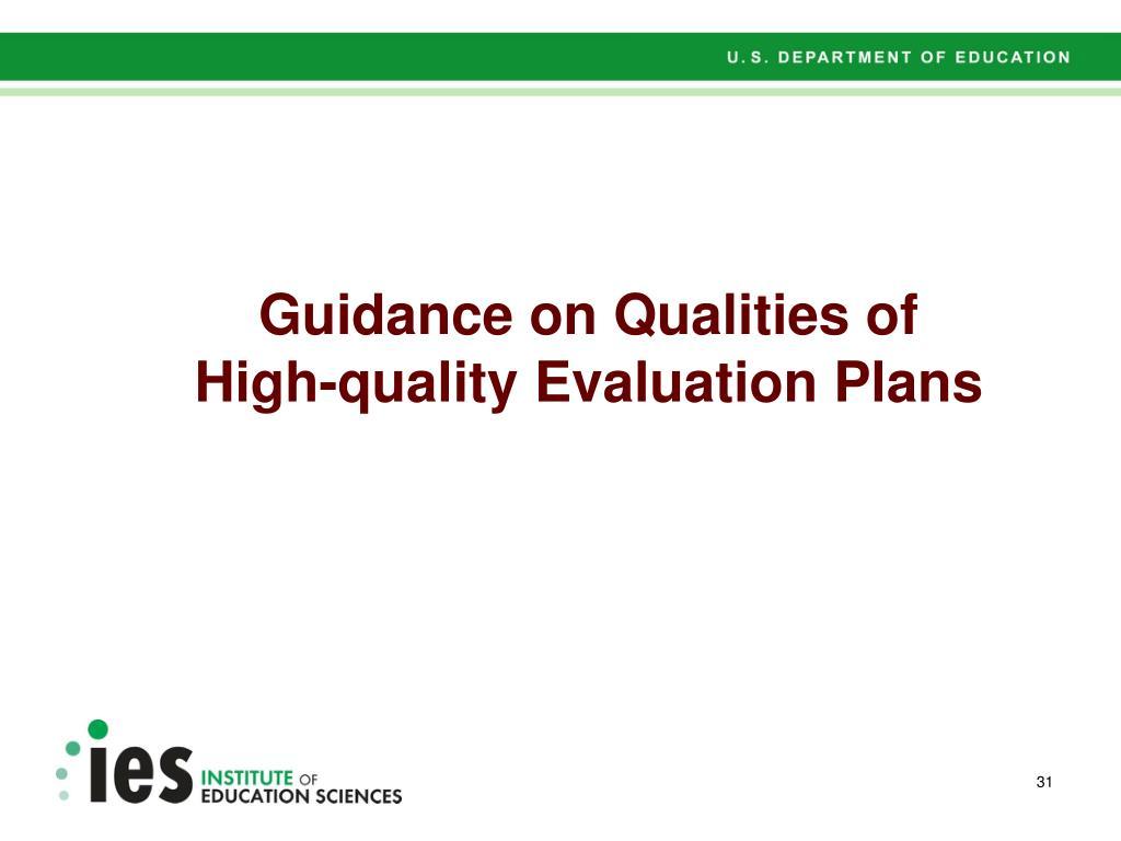 Guidance on Qualities of