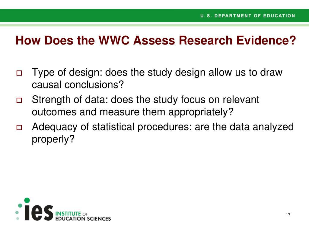 How Does the WWC Assess Research Evidence?