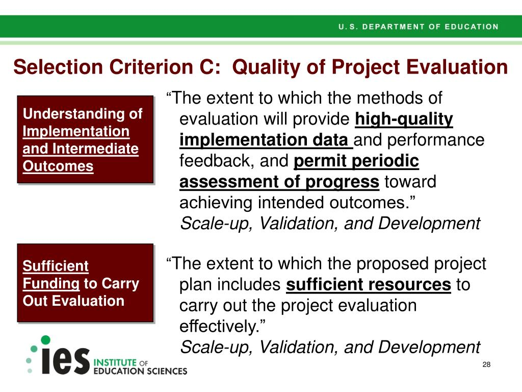 Selection Criterion C:  Quality of Project Evaluation