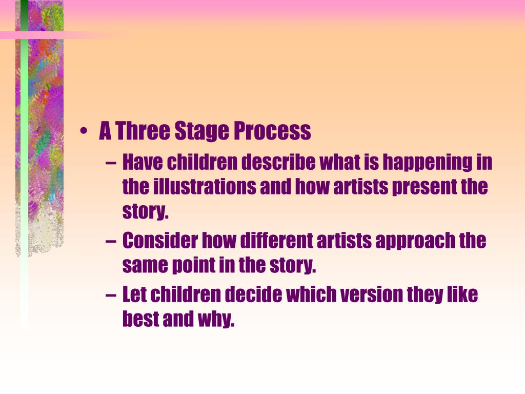 A Three Stage Process