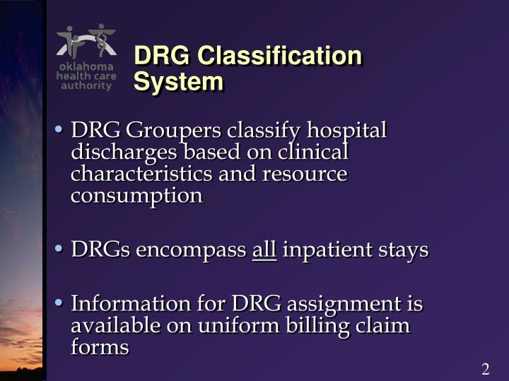 Drg classification system