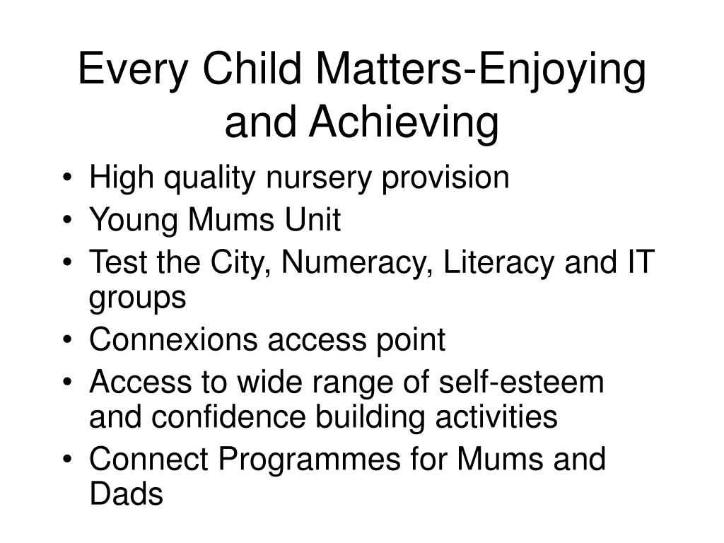 Every Child Matters-Enjoying and Achieving