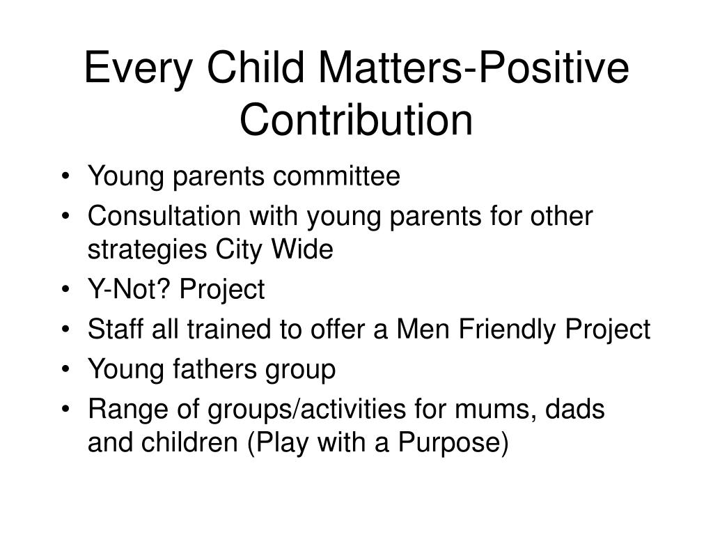 Every Child Matters-Positive Contribution