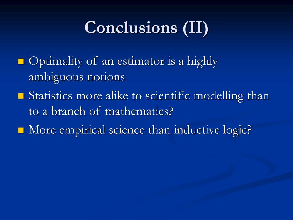 Conclusions (II)