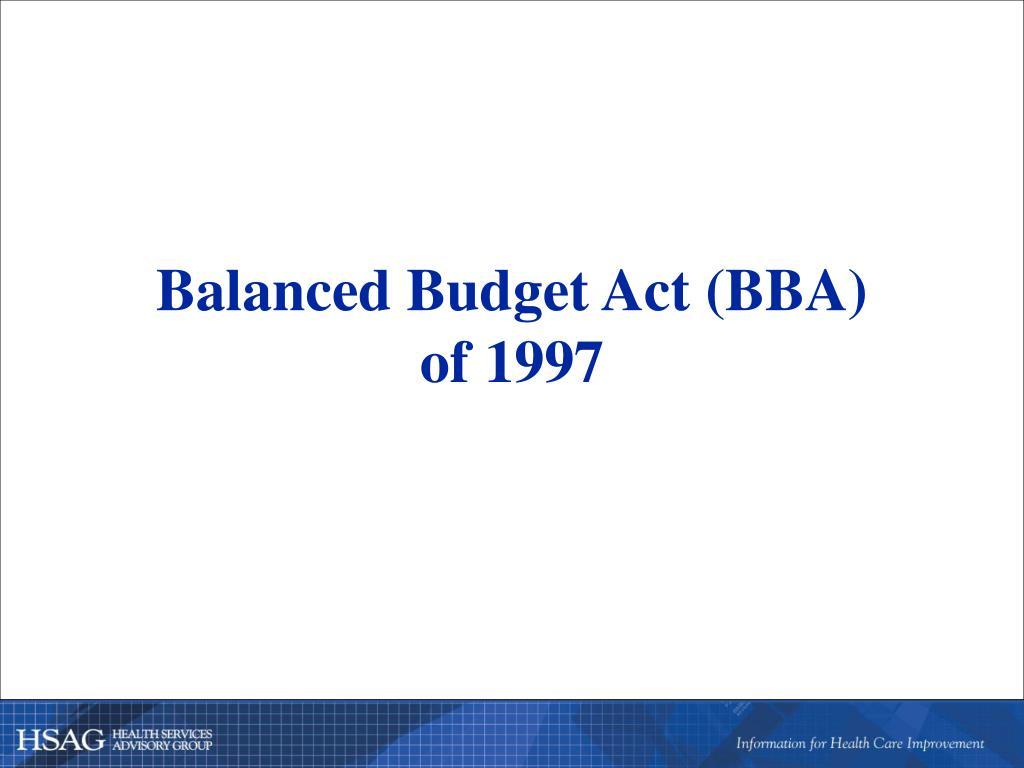 Balanced Budget Act (BBA)