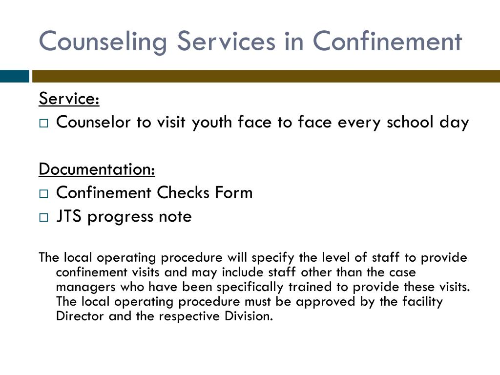 Counseling Services in Confinement