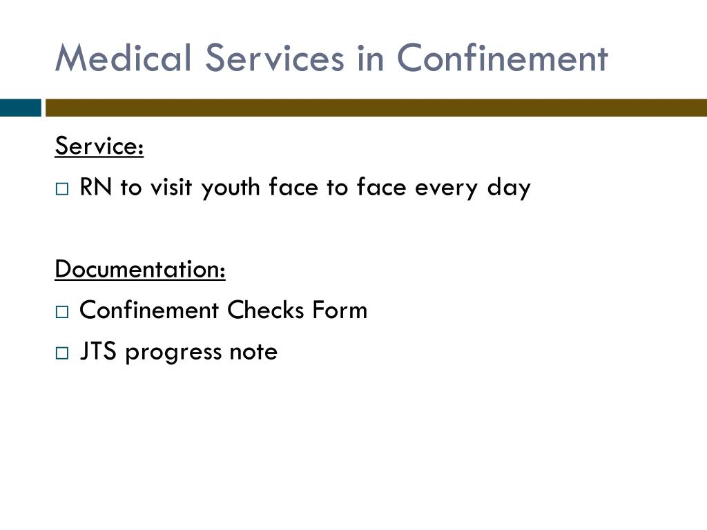 Medical Services in Confinement