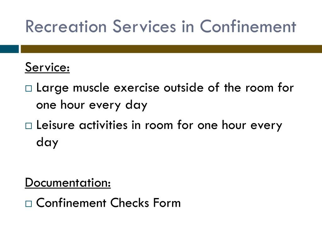 Recreation Services in Confinement