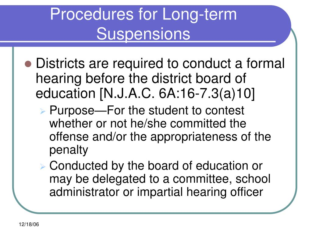 Procedures for Long-term Suspensions