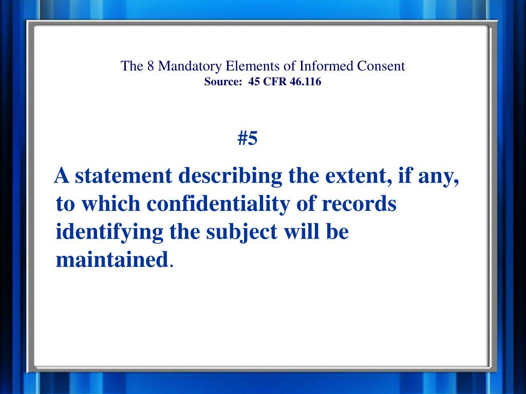 The 8 Mandatory Elements of Informed Consent