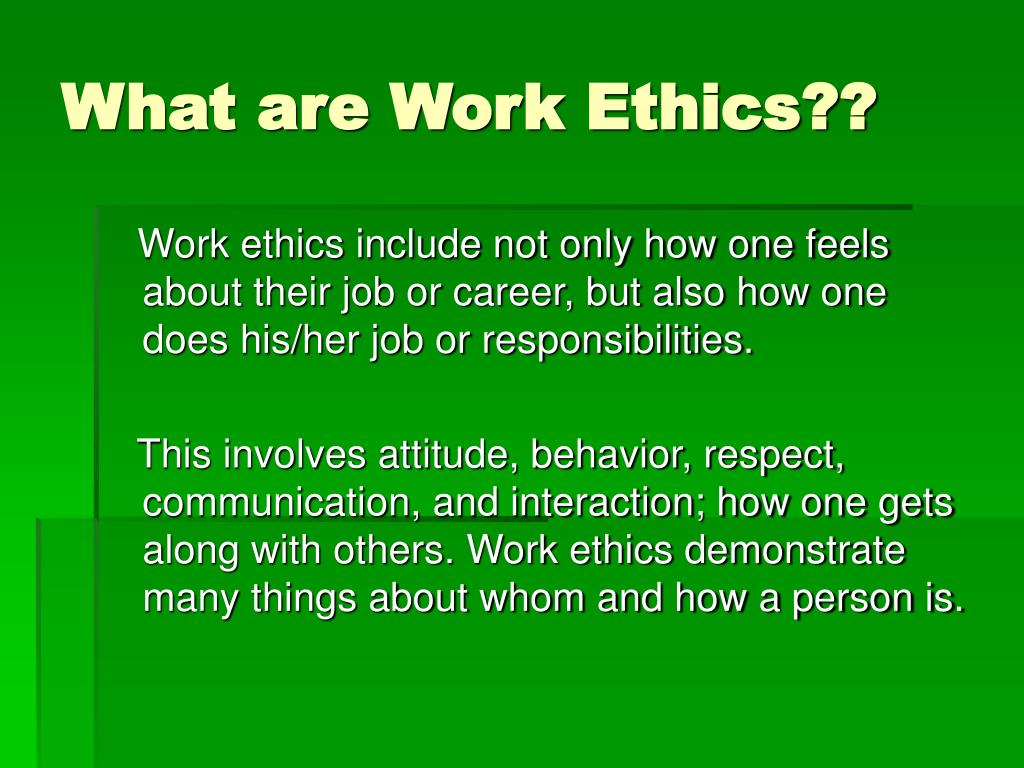 What are Work Ethics??