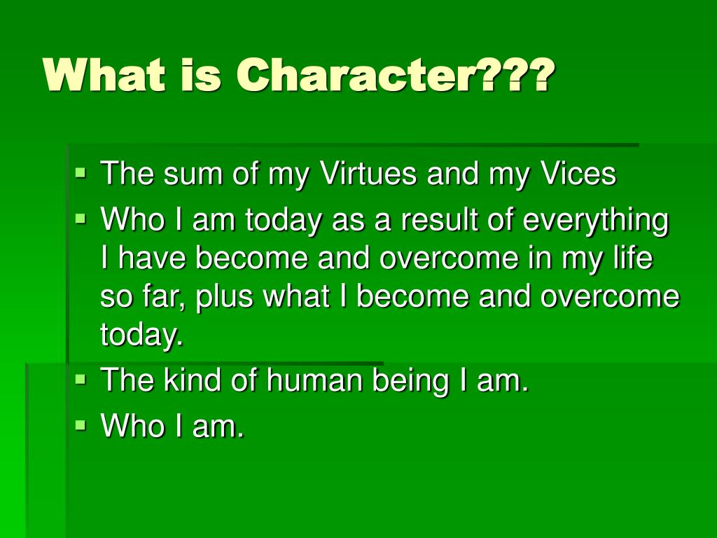 What is Character???