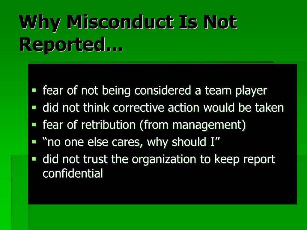 Why Misconduct Is Not
