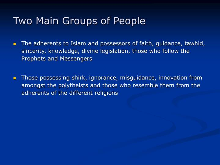 Two main groups of people