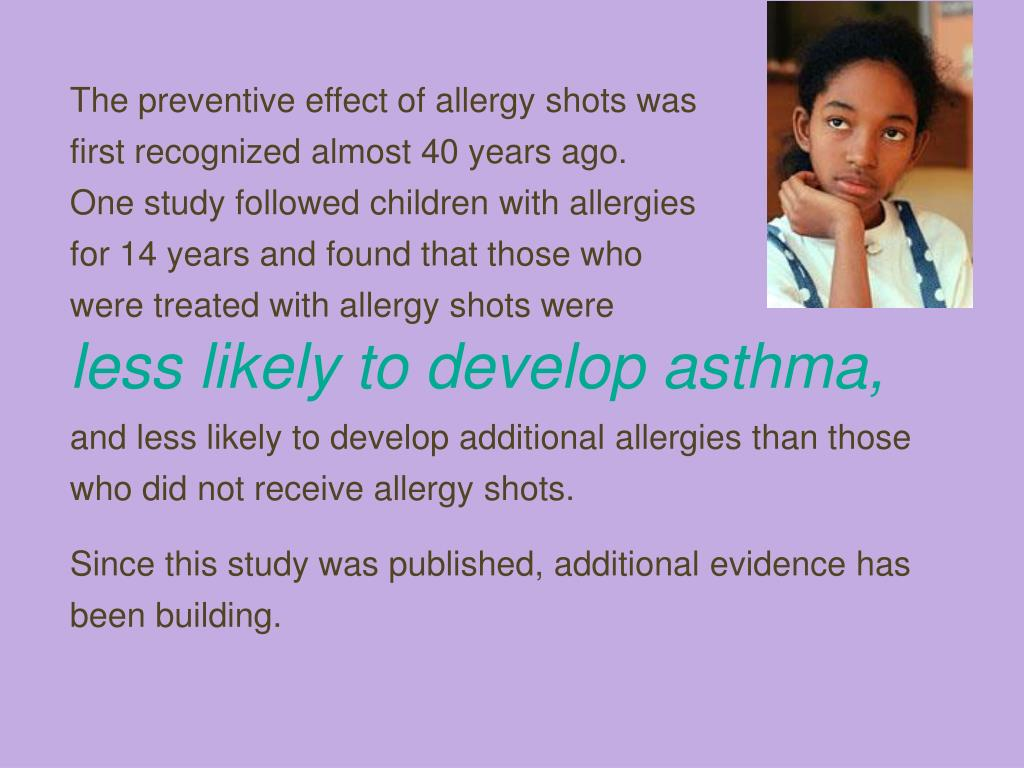The preventive effect of allergy shots was