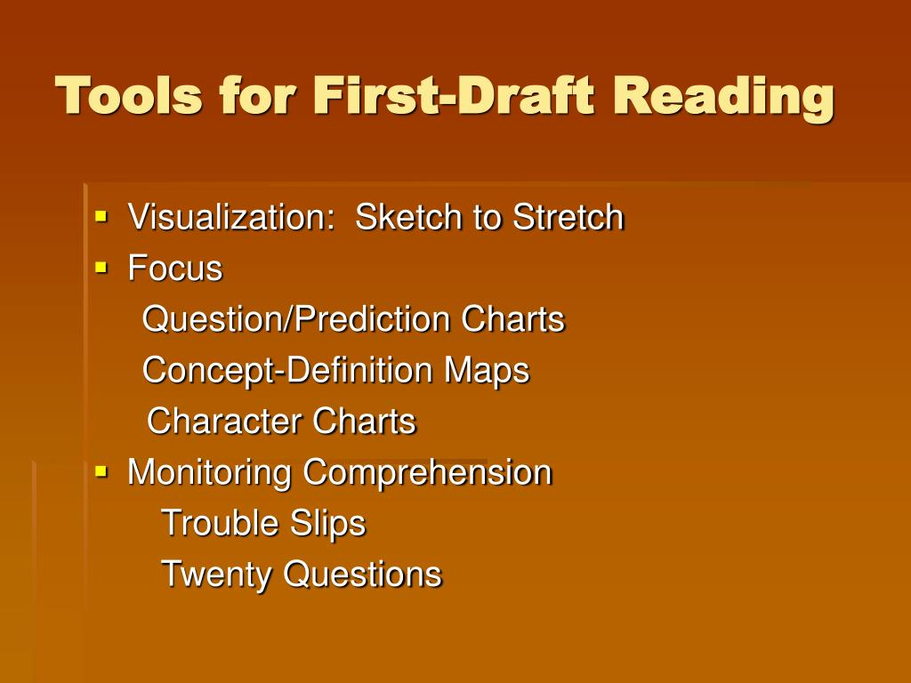 Tools for First-Draft Reading
