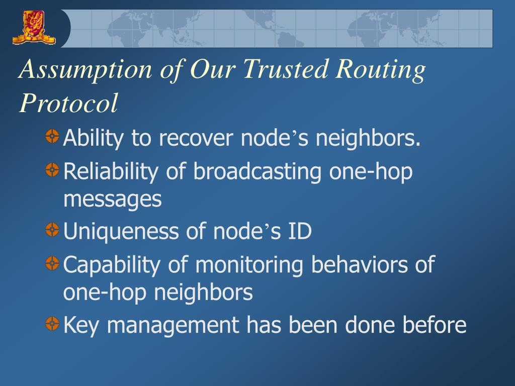 Assumption of Our Trusted Routing Protocol