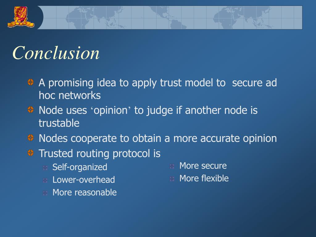 A promising idea to apply trust model to  secure ad hoc networks