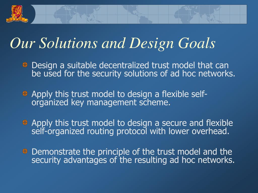 Our Solutions and Design Goals