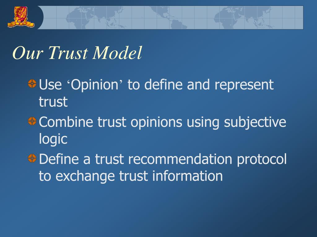 Our Trust Model