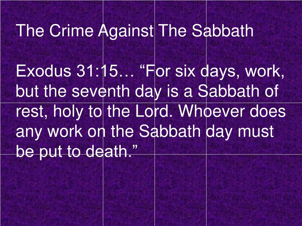 The Crime Against The Sabbath