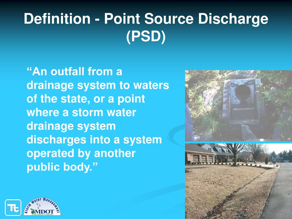 Definition - Point Source Discharge (PSD)