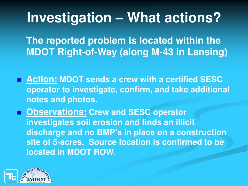 Investigation – What actions?