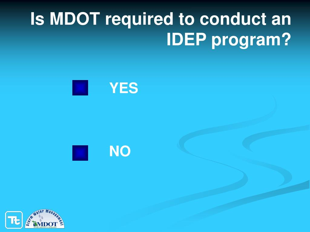 Is MDOT required to conduct an IDEP program?