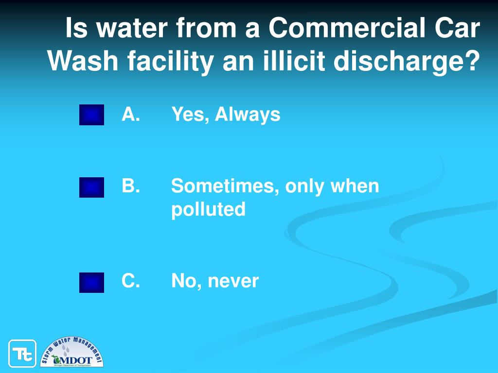 Is water from a Commercial Car Wash facility an illicit discharge?