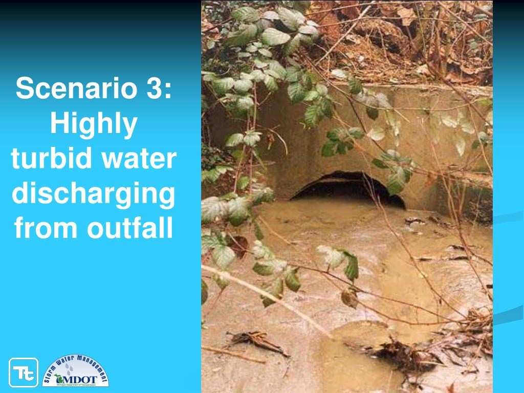 Scenario 3: Highly turbid water discharging from outfall