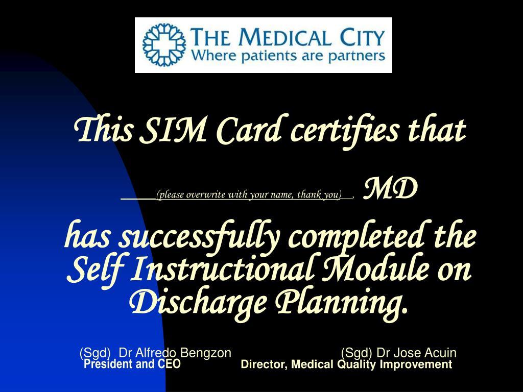 This SIM Card certifies that