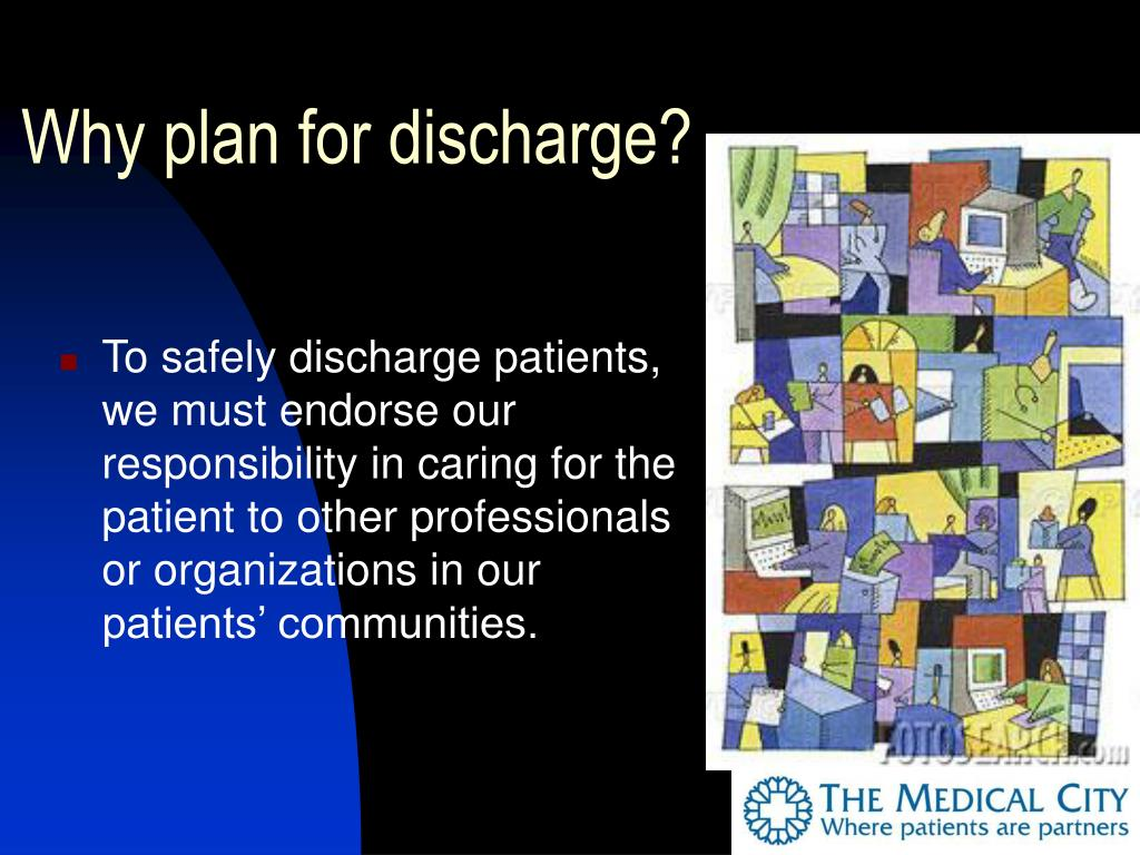 Why plan for discharge?