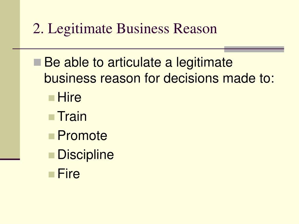 2. Legitimate Business Reason