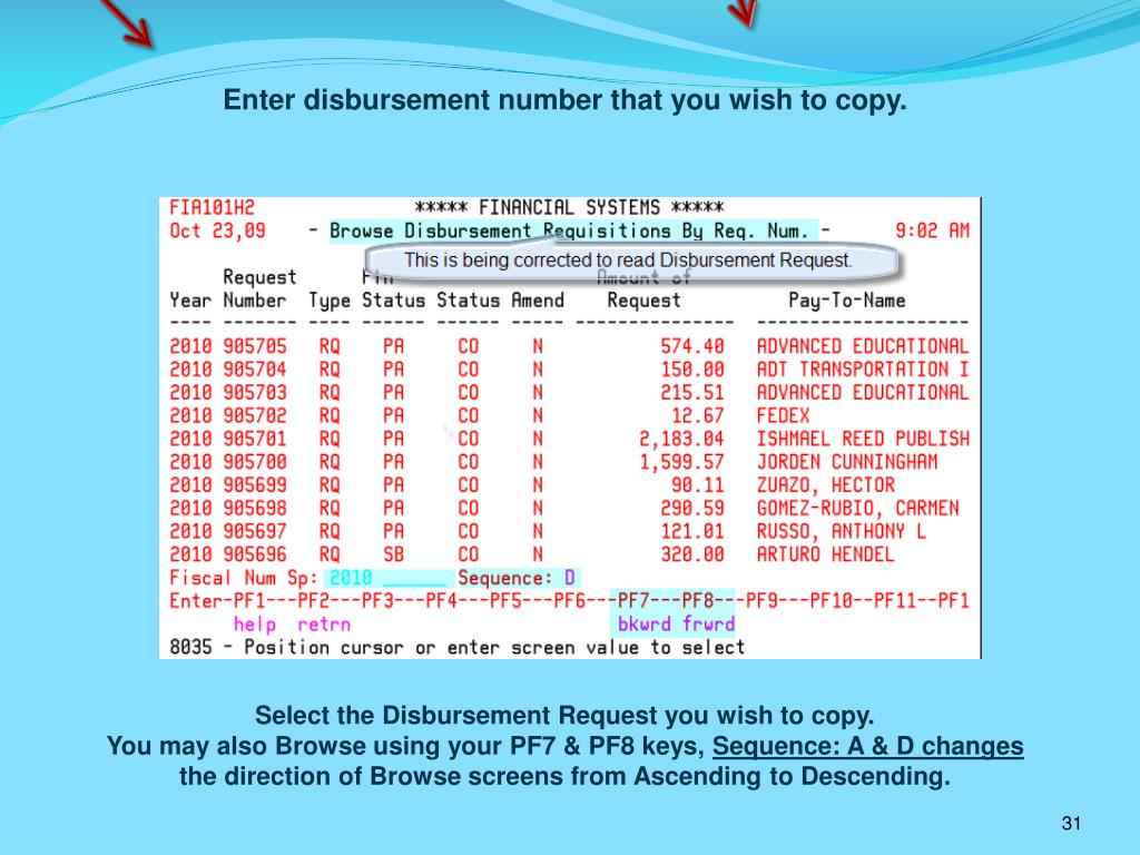 Enter disbursement number that you wish to copy.