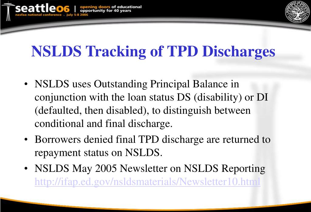 NSLDS Tracking of TPD Discharges