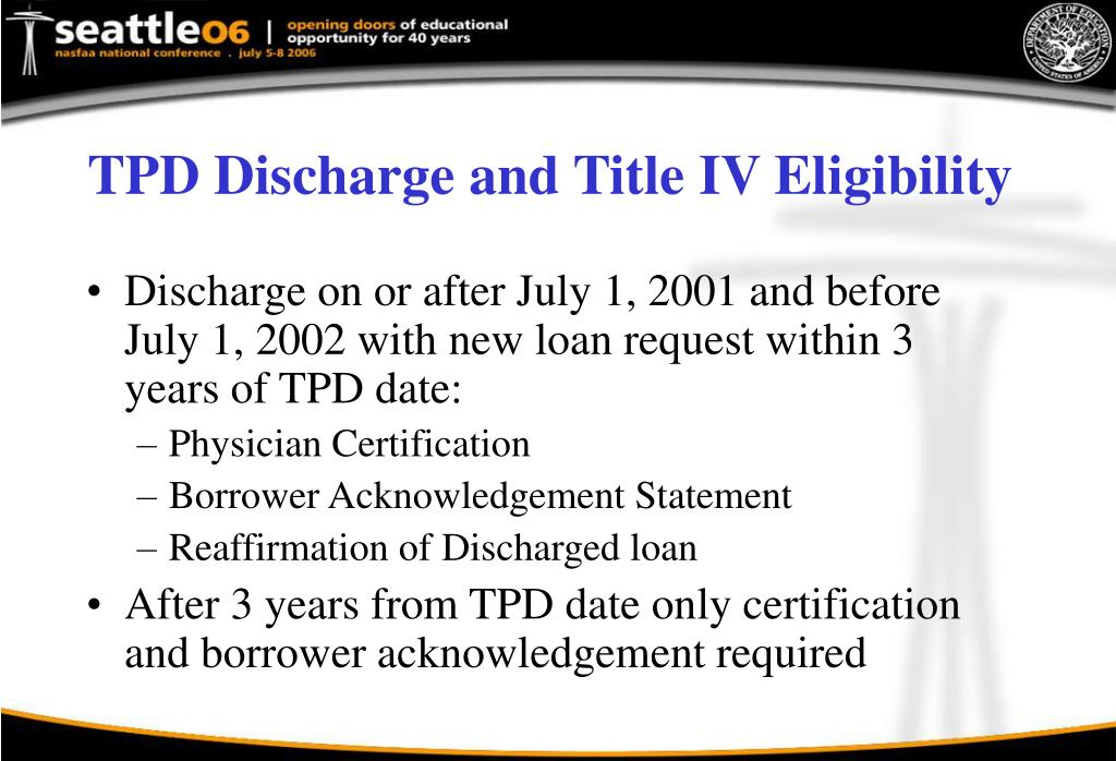 TPD Discharge and Title IV Eligibility