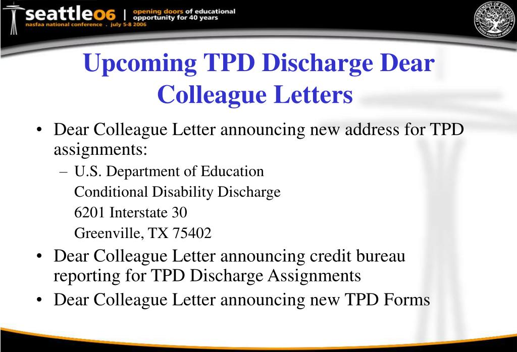 Upcoming TPD Discharge Dear Colleague Letters
