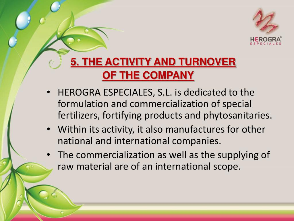 5. THE ACTIVITY AND TURNOVER