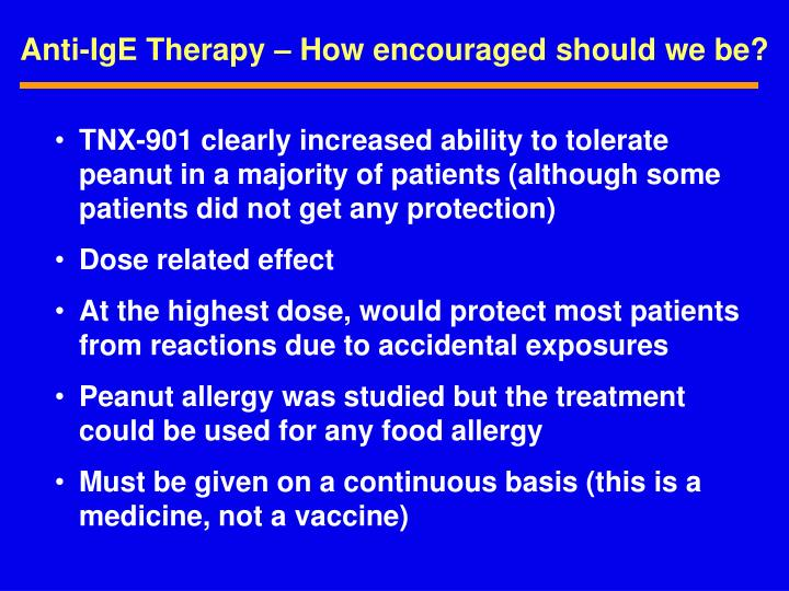 Anti-IgE Therapy – How encouraged should we be?